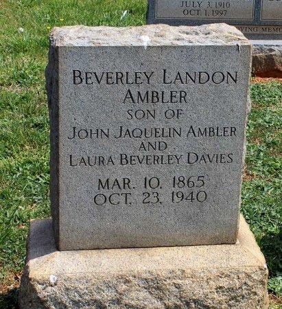 AMBLER, BEVERLEY LANDON - Lynchburg (City of) County, Virginia | BEVERLEY LANDON AMBLER - Virginia Gravestone Photos