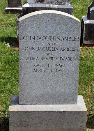 AMBLER, JOHN JAQUELIN - Lynchburg (City of) County, Virginia | JOHN JAQUELIN AMBLER - Virginia Gravestone Photos