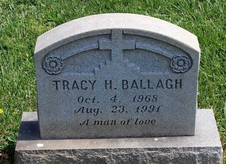 BALLAGH, TRACY H. - Lynchburg (City of) County, Virginia | TRACY H. BALLAGH - Virginia Gravestone Photos
