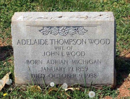 THOMPSON WOOD, ADELAIDE - Lynchburg (City of) County, Virginia | ADELAIDE THOMPSON WOOD - Virginia Gravestone Photos