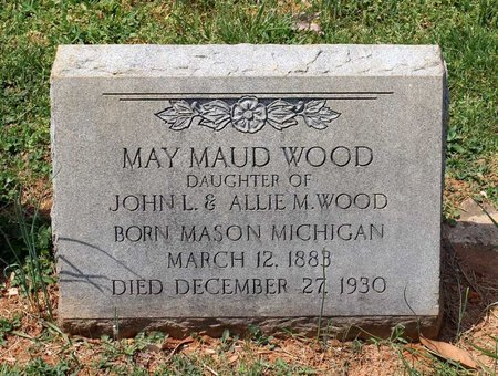 WOOD, MAY MAUD - Lynchburg (City of) County, Virginia | MAY MAUD WOOD - Virginia Gravestone Photos
