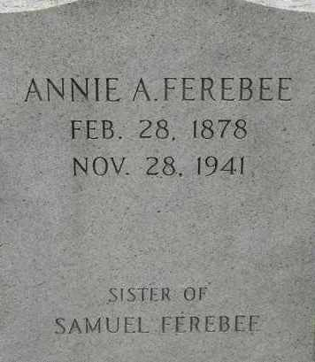 FEREBEE, ANNIE A - Norfolk (City of) County, Virginia | ANNIE A FEREBEE - Virginia Gravestone Photos