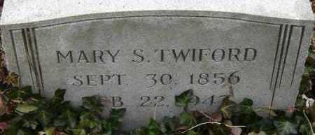 TWIFORD, MARY S - Norfolk (City of) County, Virginia | MARY S TWIFORD - Virginia Gravestone Photos