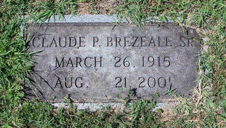 BREZEALE, CLAUDE P. - Radford (City of) County, Virginia | CLAUDE P. BREZEALE - Virginia Gravestone Photos