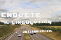 ENQUETE DE CIRCULATION A GRETZ-ARMAINVILLIERS