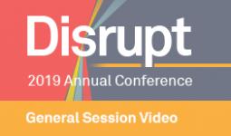 Img Disrupt2019 Bkgrnd General Session Video 263X154