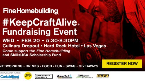 Registration Opens for the 2019 KeepCraftAlive Fundraising Event at the International Builders' Show