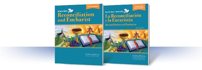 intermedio: la Reconciliación y la Eucaristía