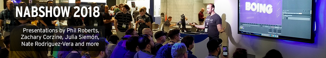 Watch the NABSHOW 2018 presentations