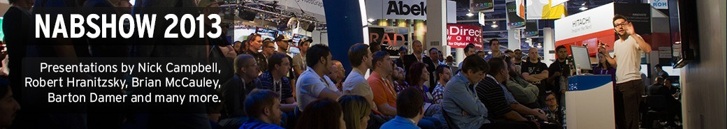 Watch the NABSHOW 2013 presentations