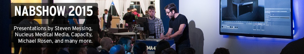 Watch the NABSHOW 2015 presentations