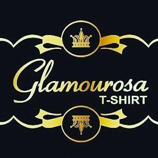 Glamourosa T-Shirt