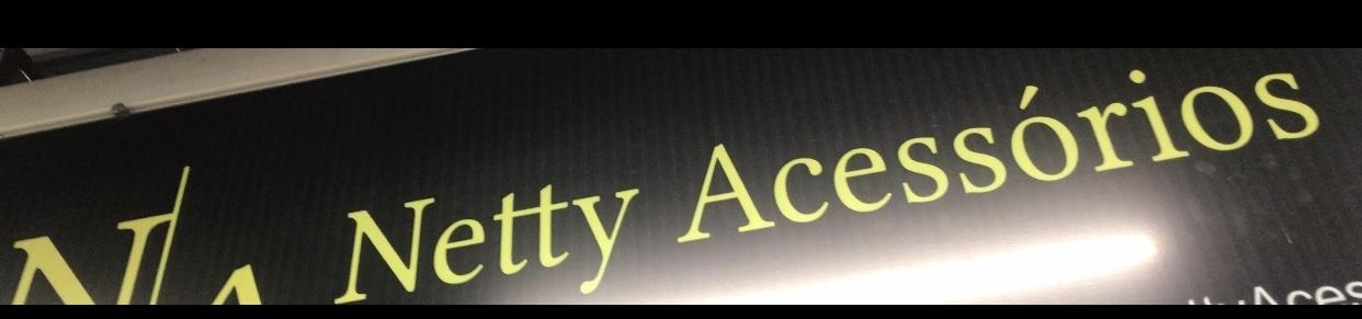 Netty Acessorios