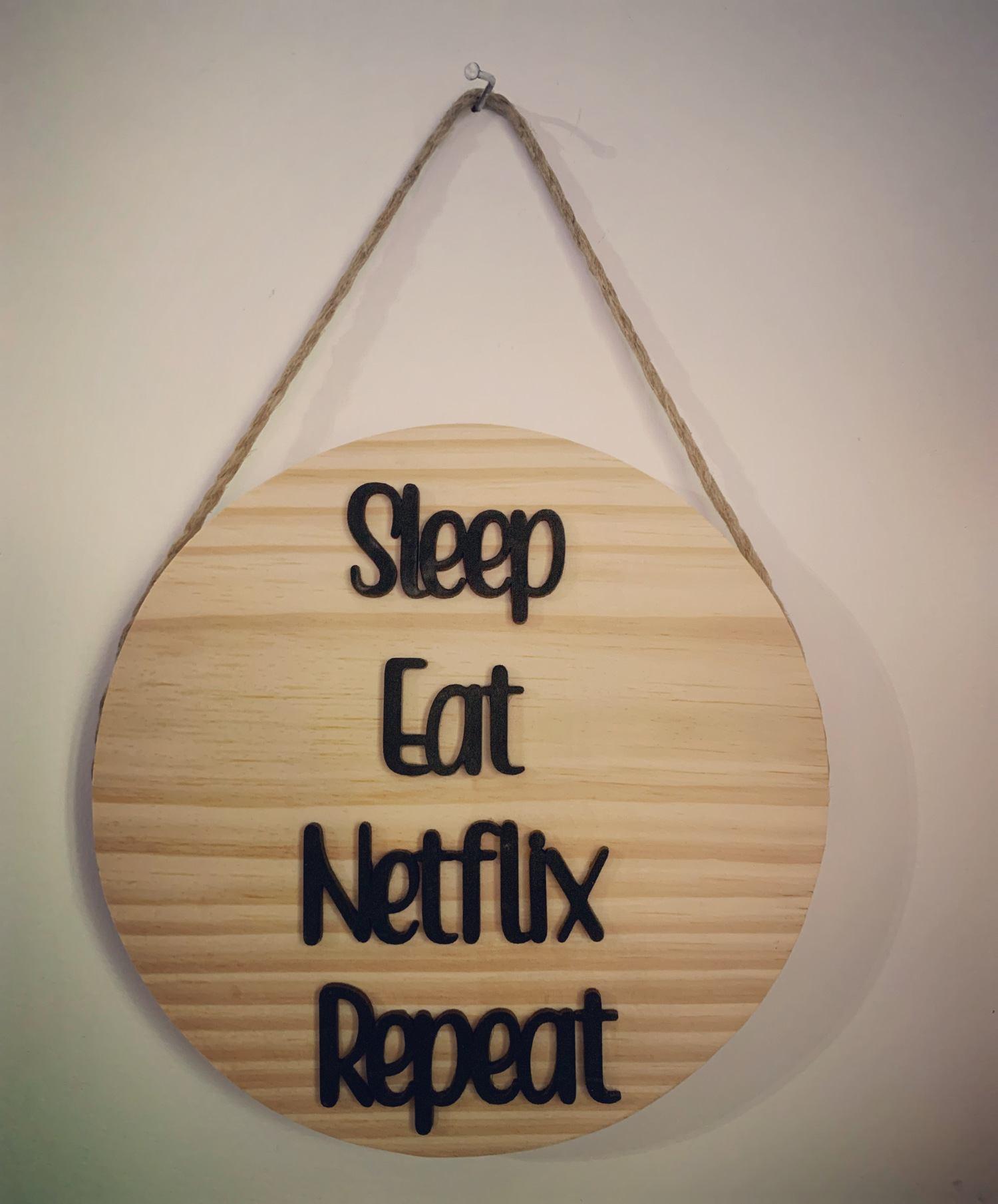Quadro Pinus: Sleep, eat, Netflix, Repeat