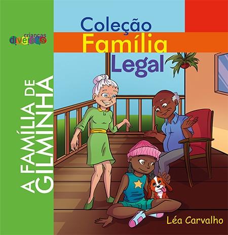 A Família de Gilminha