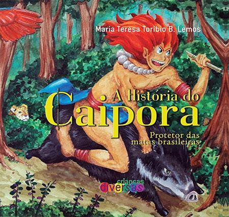 A HISTÓRIA DO CAIPORA