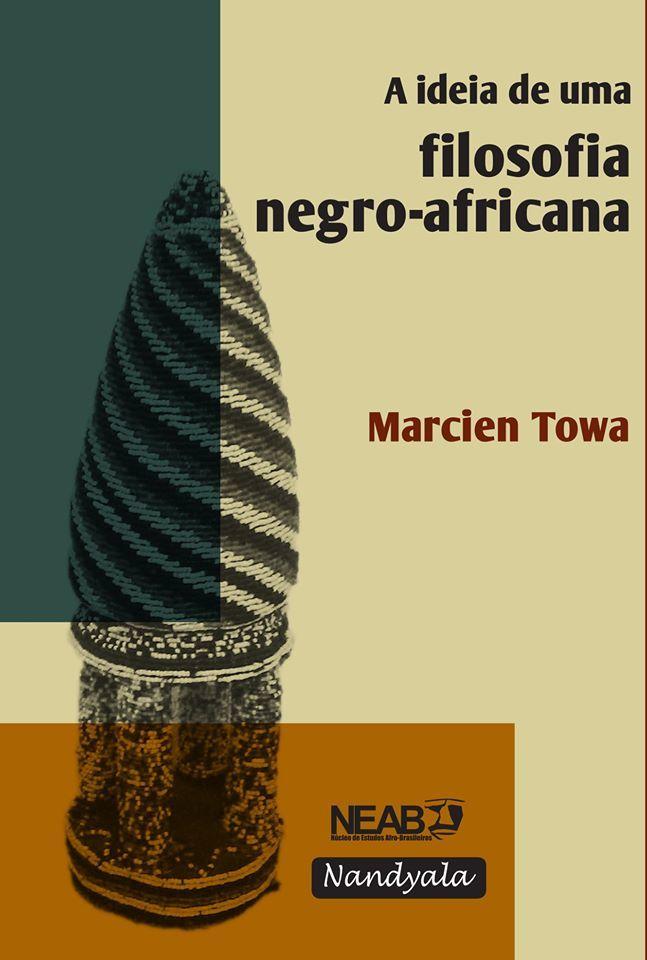 A ideia de uma Filosofia Negro-africana -NANDYALA