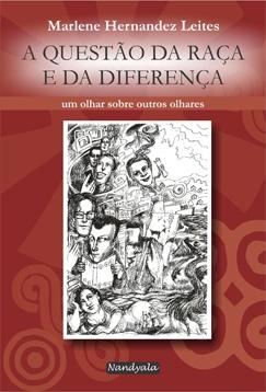 A questão da raça e da diferença
