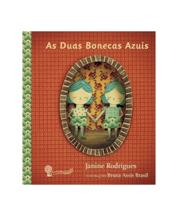 As Duas Bonecas Azuis - Obra Literária + Encarte de Atividades