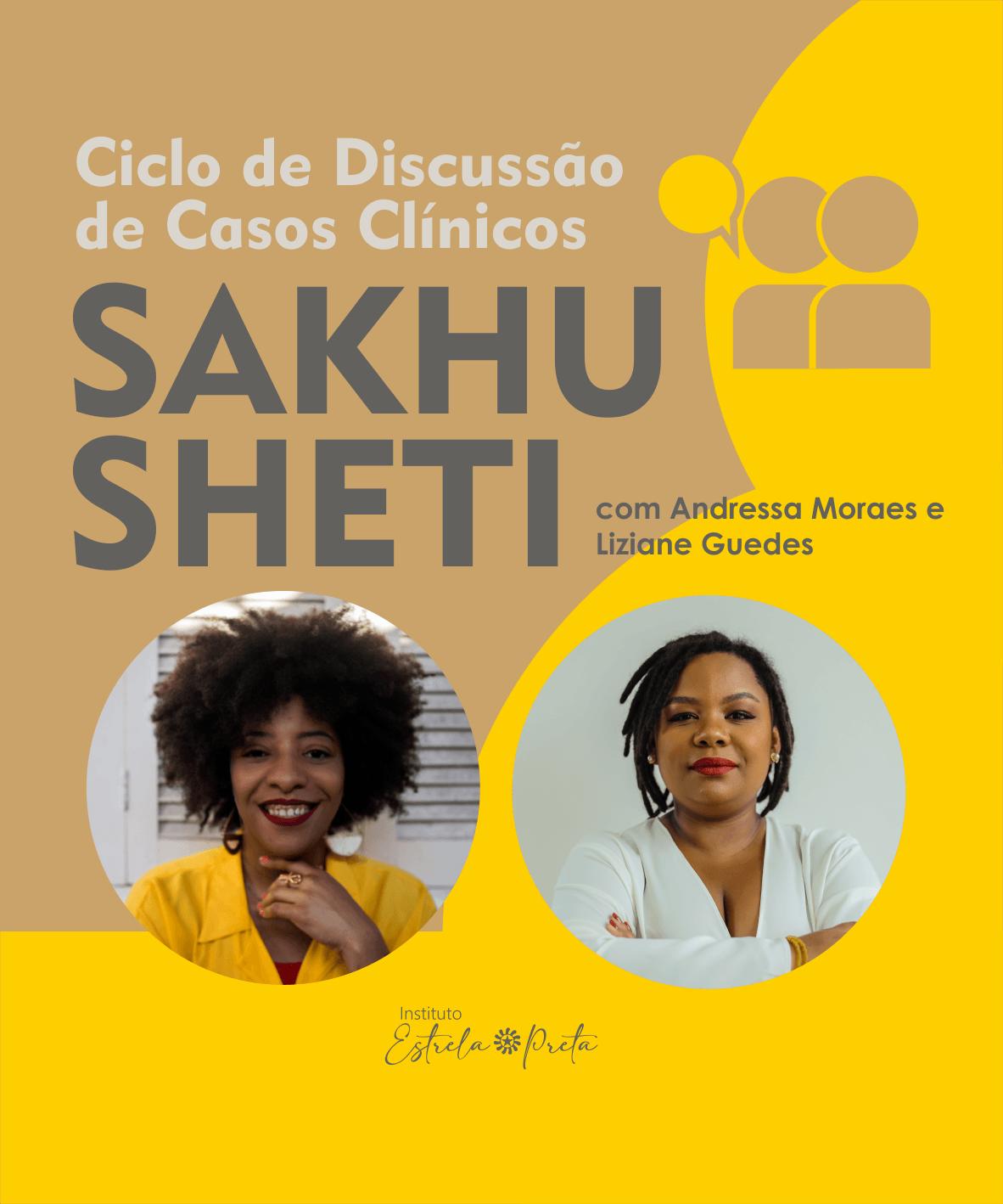 Ciclo de Discussão de Casos Clínicos - Sakhu Sheti
