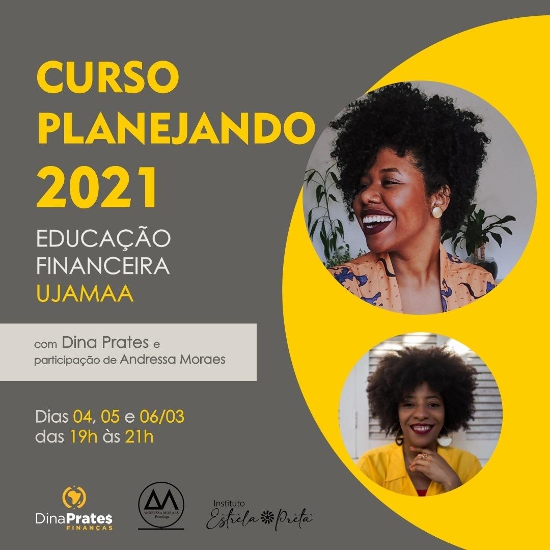 Curso Planejando 2021-Educação Financeira Ujamaa