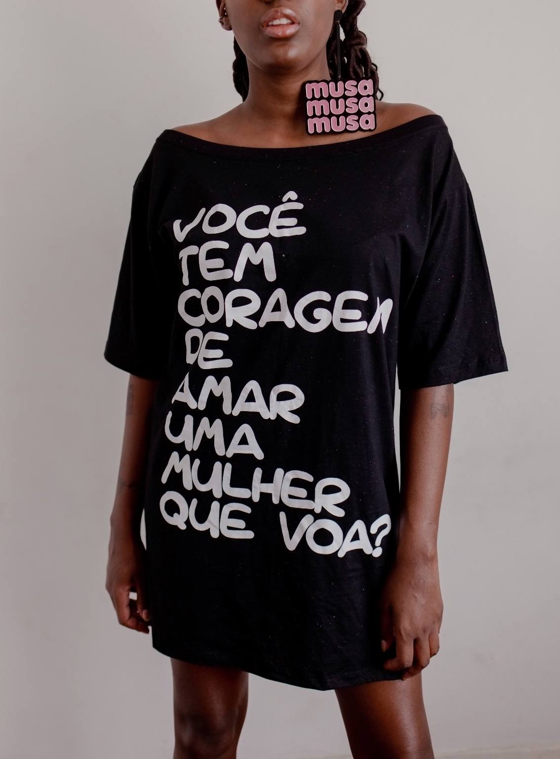 Devassas.com - Maxi t-shirt Você tem Coragem de Amar uma Mulher que Voa
