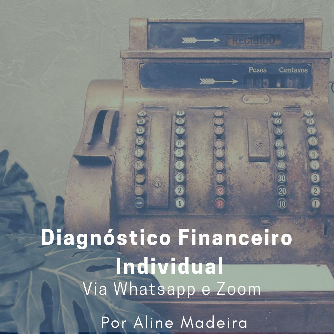 Diagnóstico Financeiro Individual