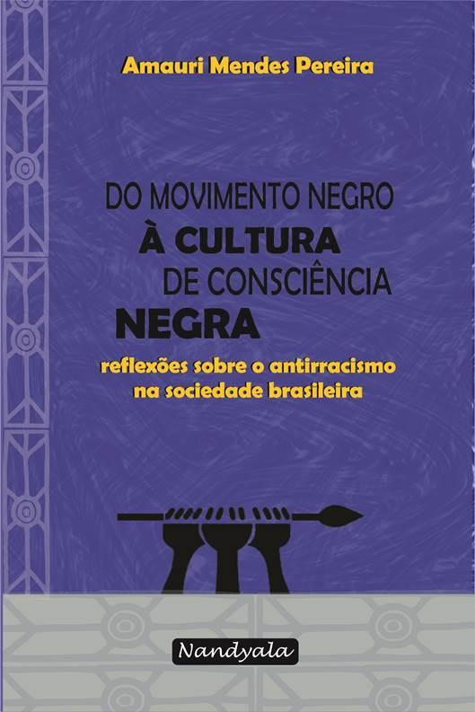 Do Movimento Negro à cultura de Consciência Negra -NANDYALA
