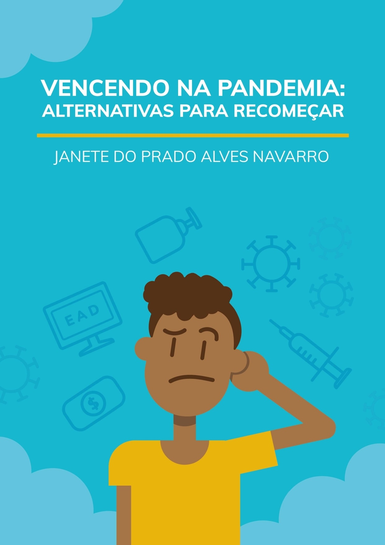 Ebook Vencendo na Pandemia:  Alternativas para recomeçar
