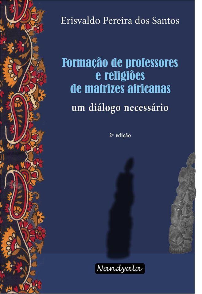 Formação de professores e religiões de matrizes africanas -NANDYALA