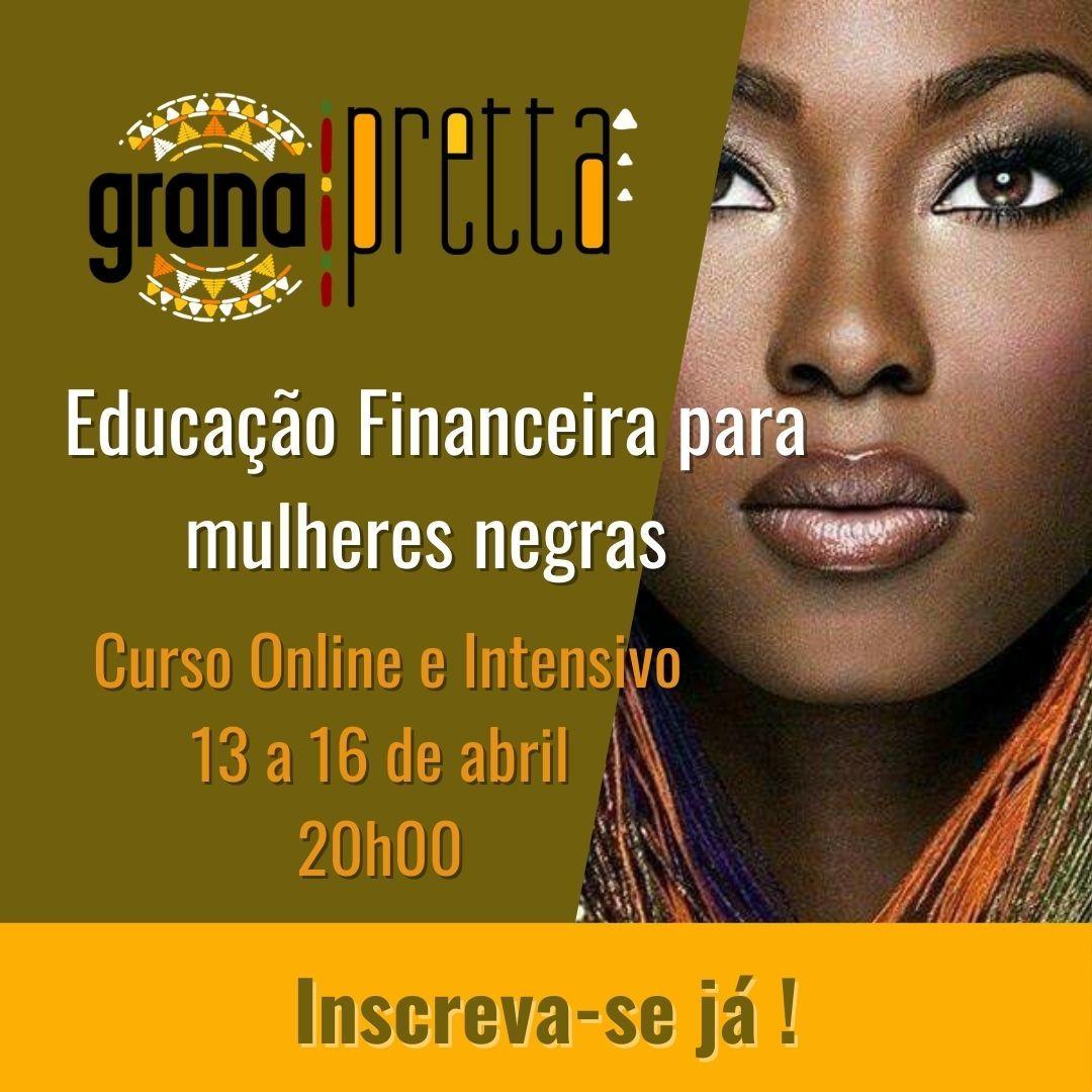 GranaPretta Finanças para mulheres negras