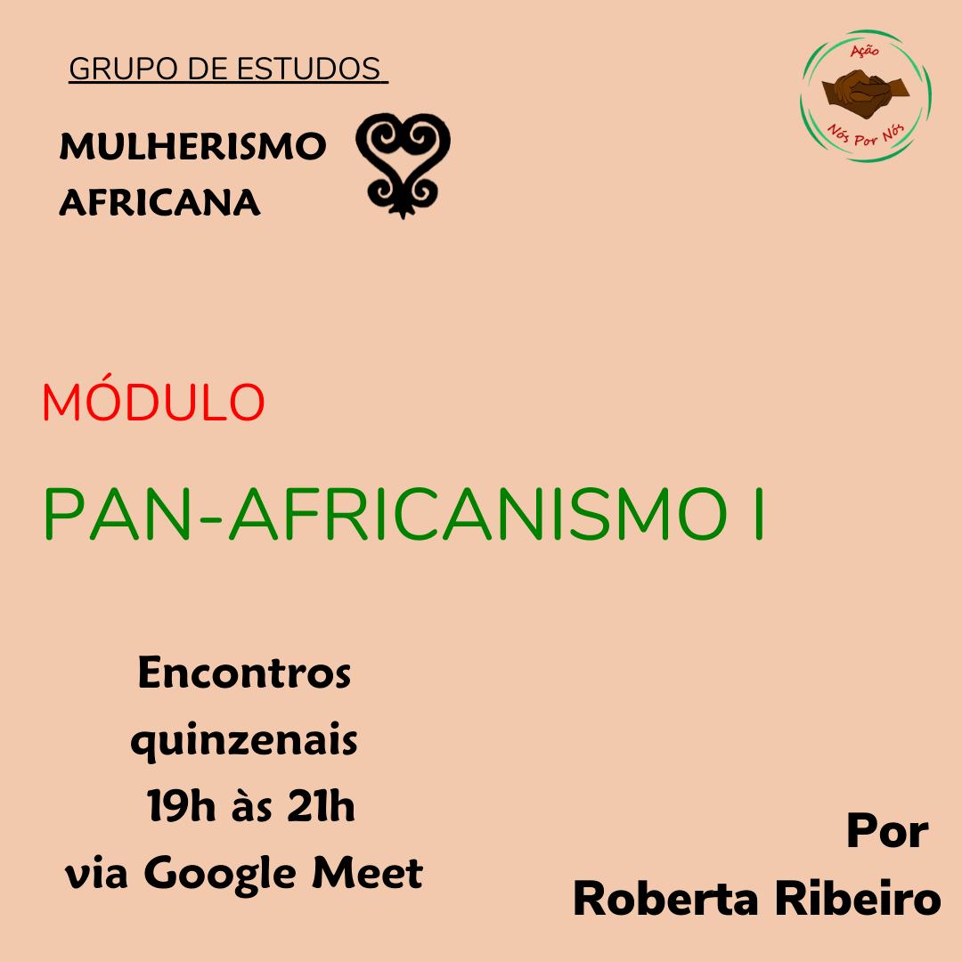 Grupo de estudos: Pan- africanismo I