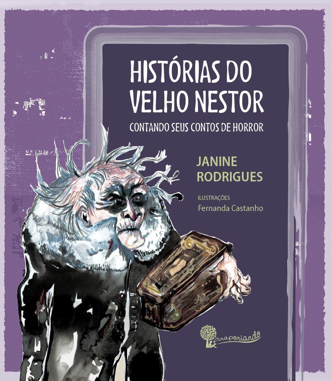 Histórias do velho Nestor, Contando Seus Contos de Horror - Obra Literária + Encarte de Atividades