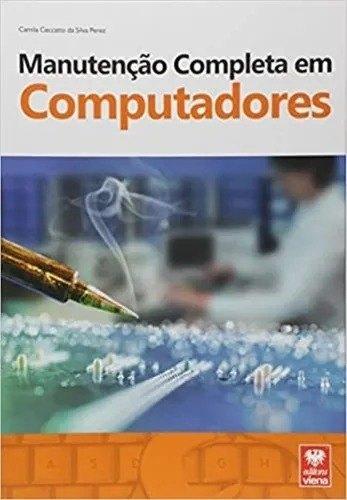 Livro Manutenção Completa Em Computadores Em Português