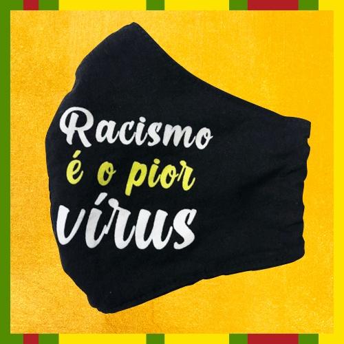 Máscara – Racismo é o Pior Vírus