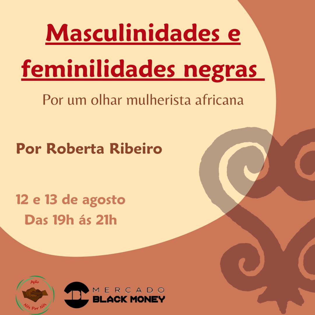 Masculinidades e feminilidades negras: por um olhar mulherista africana