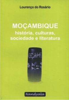 Moçambique – história, cultura, sociedade e literatura -NANDYALA