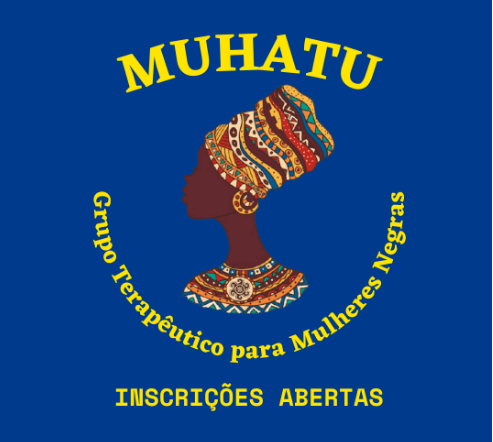 MUHATU - Grupo Terapêutico para Mulheres Negras