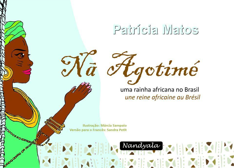 Nã Agotimé, uma rainha africana no Brasil -NANDYALA