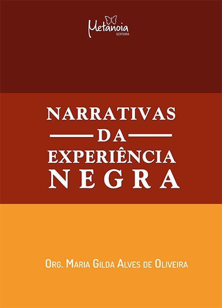 Narrativas da experiência NEGRA