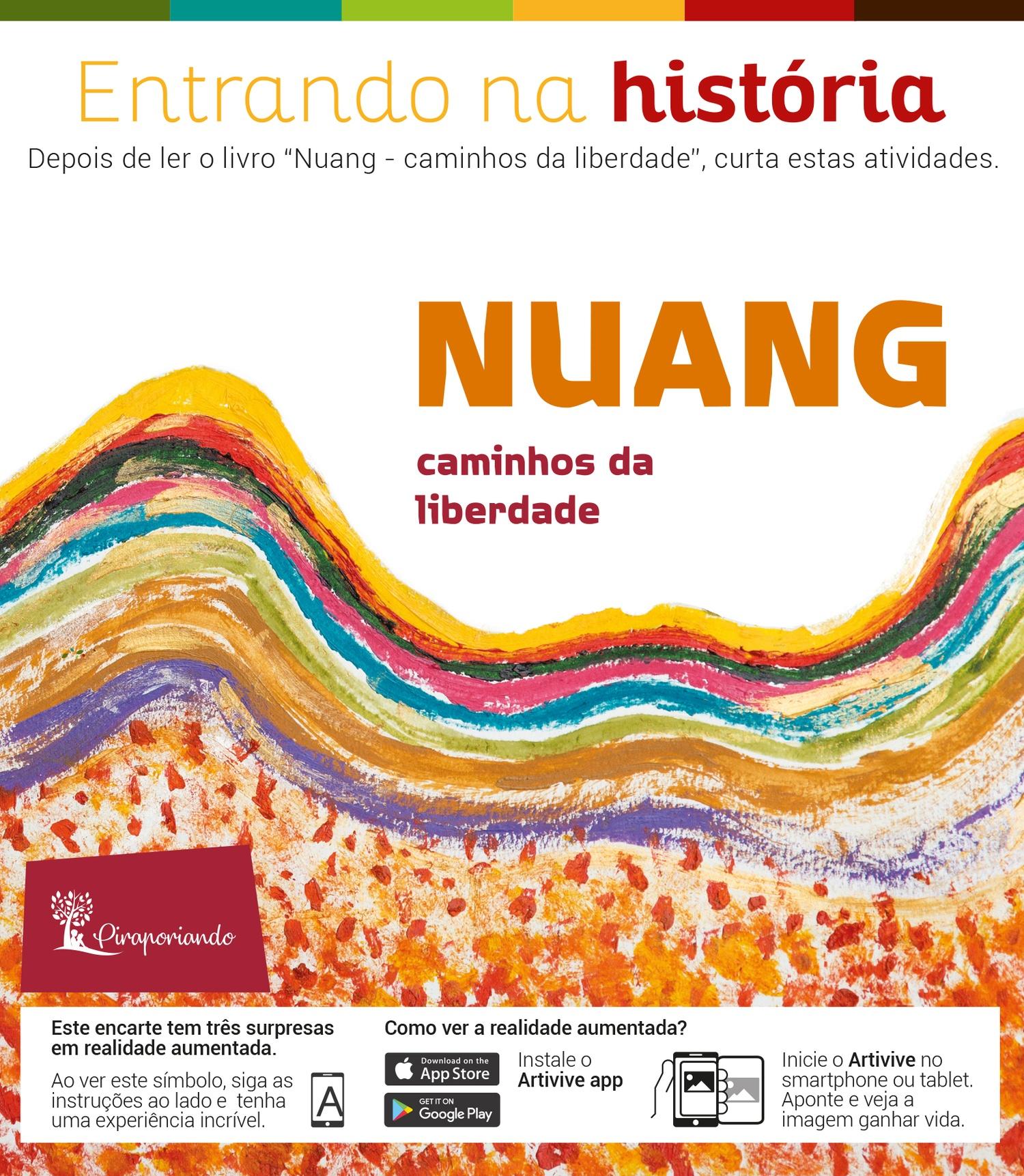 Nuang, Caminhos da Liberdade - Encarte de Atividades