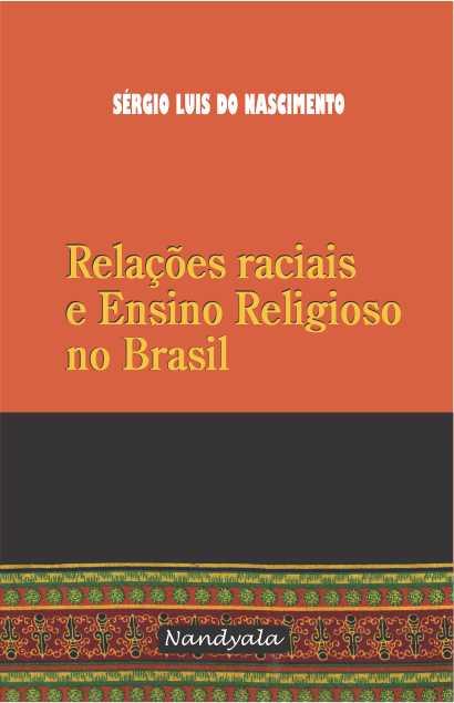 Relações raciais e ensino religioso no Brasil -NANDYALA