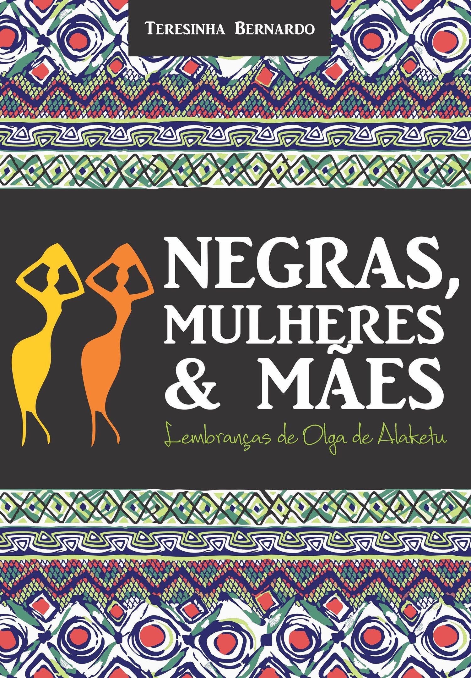 Livro  Negras,mulheres e mães