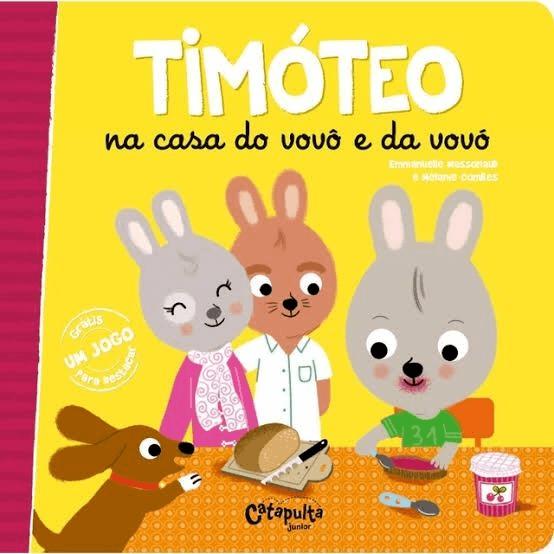 Livro Timóteo na Casa do Vovô e da Vovó