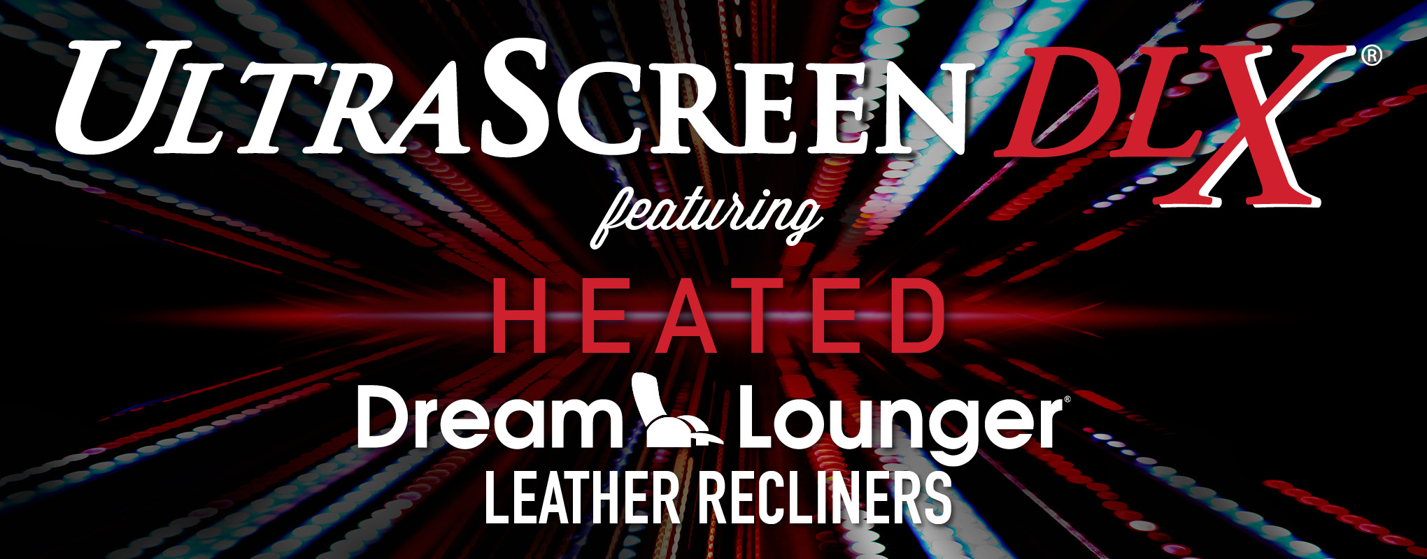 UltraScreen DLX® + Heated DreamLoungers