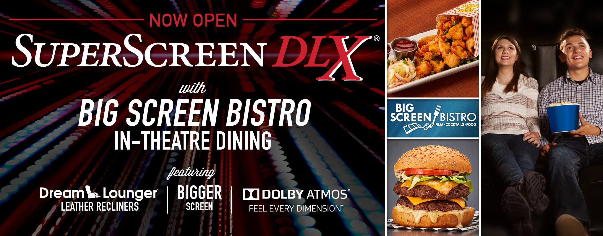 SuperScreen DLX® + Big Screen Bistro