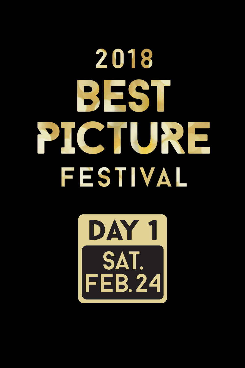Best Picture Fest 2018: Day 1