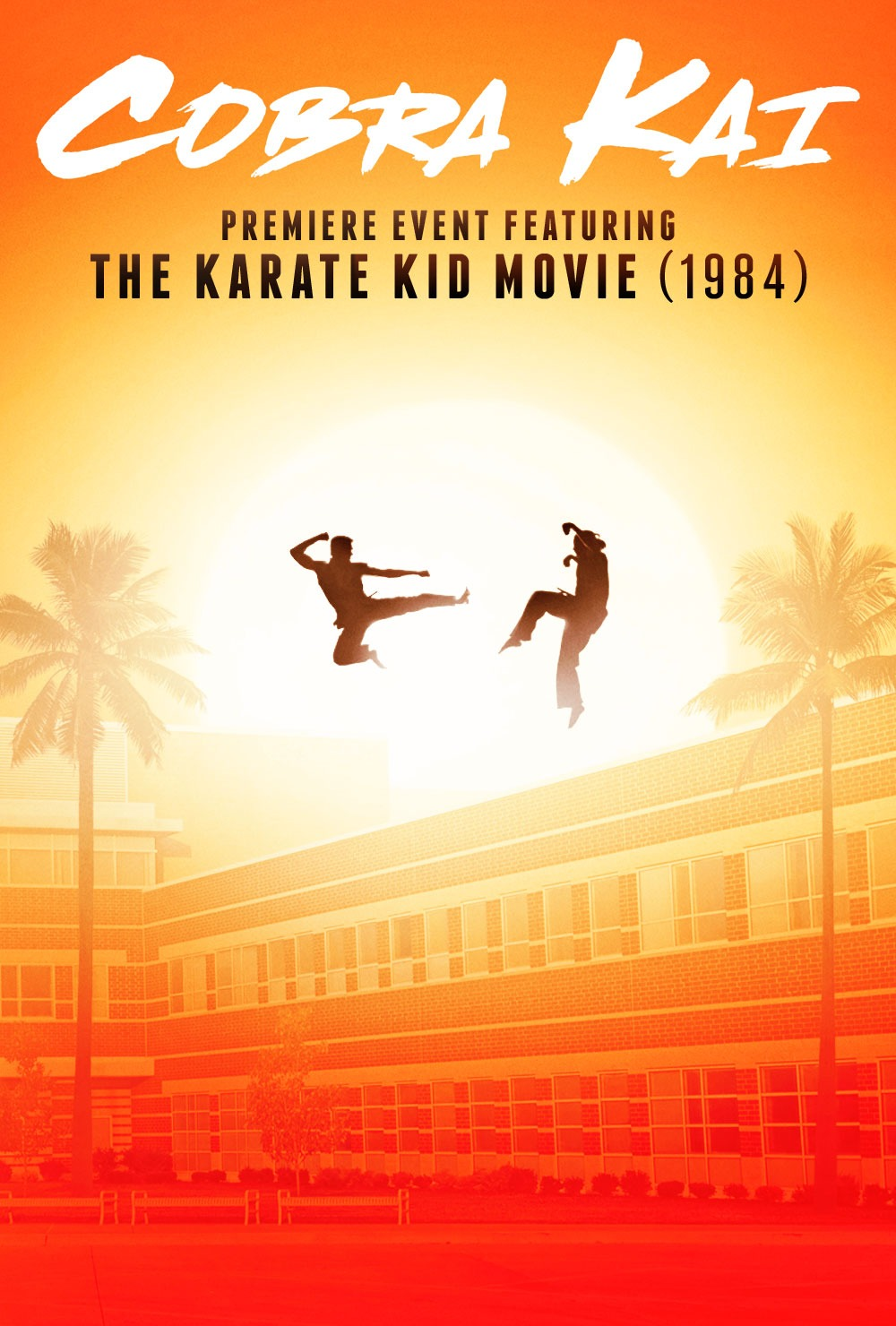 Cobra Kai Premiere & Karate Kid