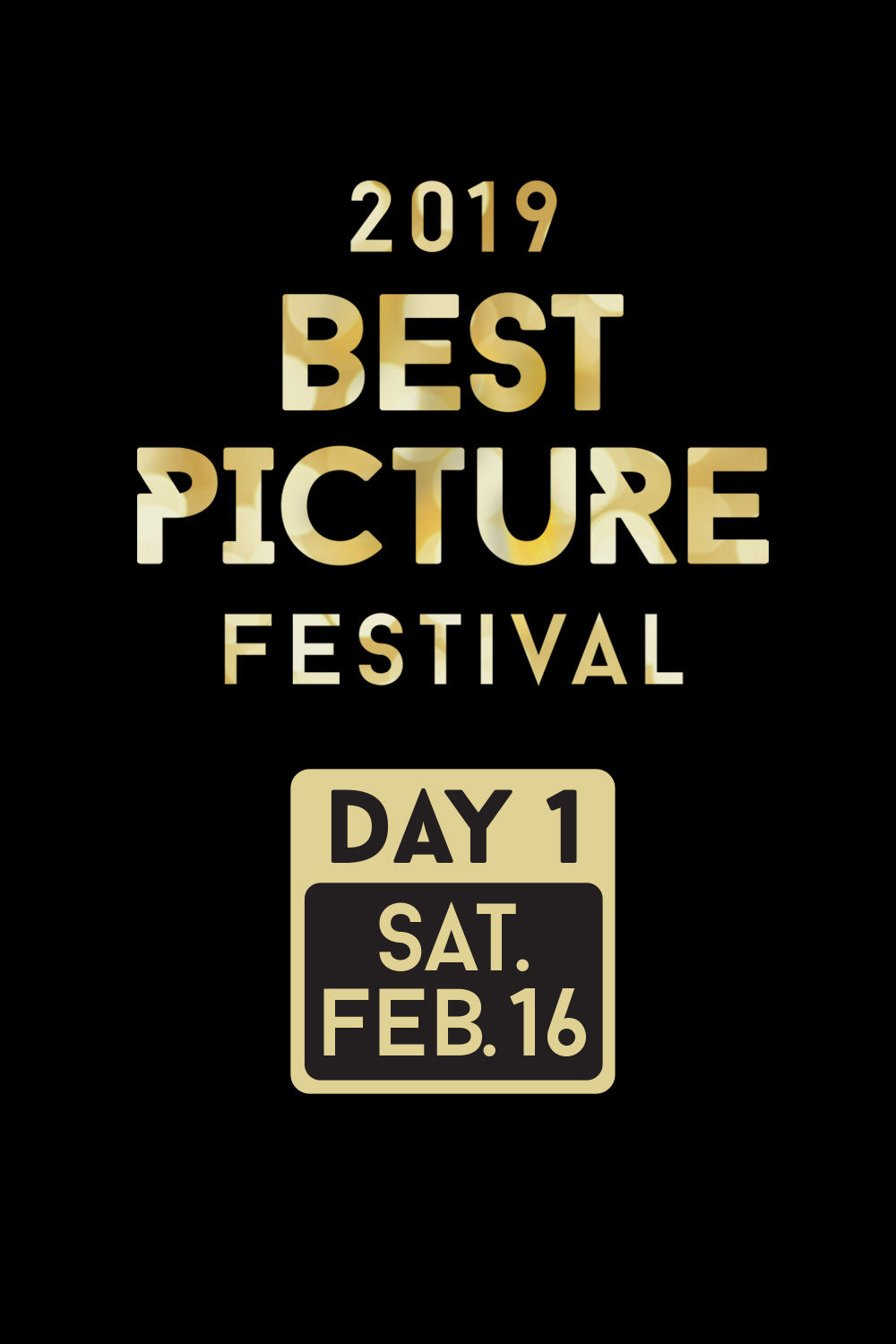 Best Picture Fest 2019: Day 1