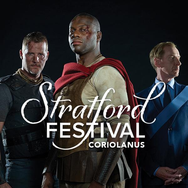 Stratford Festival: Coriolanus